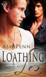 Loathing Leo - Ash Penn