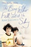 The Boy Who Fell Out Of The Sky - Ken Dornstein