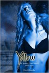 Yellow: A Sydney Hart Novel Book Two - Tim O'Rourke