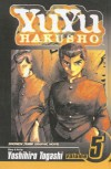 YuYu Hakusho, Volume 5 (Yuyu Hakusho (Prebound)) - Yoshihiro Togashi