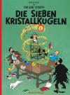Die Sieben Kristallkugeln (Tim und Struppi, #13) - Hergé
