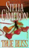 True Bliss - Stella Cameron