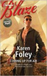 Coming Up for Air (Harlequin Blaze Series #682) - Karen Foley