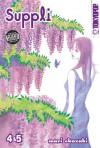 Suppli, Volume 4 & 5 - Mari Okazaki