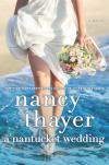 A Nantucket Wedding - Nancy Thayer