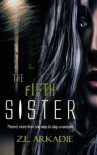 The Fifth Sister (Parched) (Volume 4) - Z. L. Arkadie