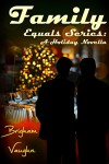 Family: A Holiday Novella (Equals Book 3) - Brigham Vaughn