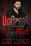UnBreak This heart - Dawn Martens