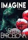 Imagine (Black Raven #4) - Stella Barcelona