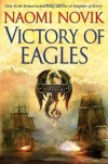 Victory of Eagles (Temeraire, Book 5) - Naomi Novik