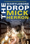 The Marylebone Drop - Mick Herron