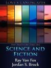 Science and Fiction - Ray Van Fox, Jordan S. Brock