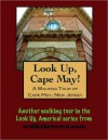 A Walking Tour of Cape May, New Jersey - Doug Gelbert