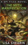 The Myth Manifestation - Lisa Shearin