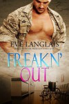 Freakn' Out (Freakn' Shifters) - Eve Langlais
