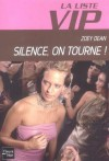 Silence, on tourne !  - Zoey Dean