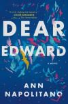 Dear Edward - Ann Napolitano