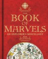 The Book of Marvels: An Explorer's Miscellany - Mark Collins Jenkins