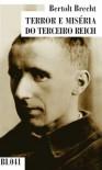 Terror e Miséria do Terceiro Reich - Bertolt Brecht, António Conde