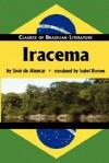 Iracema (Classics of Brazilian Literature) - José de Alencar, Isabel Burton