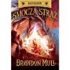 Smocza straż - Brandon Mull
