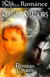 Staking Shadows - Rebekah L. Purdy