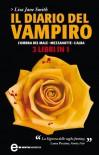 Il diario del vampiro. L'ombra del male - Mezzanotte - L'alba (eNewton Narrativa) - Lisa Jane Smith