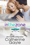 In the Zone (Portland Storm Book 5) - Catherine Gayle