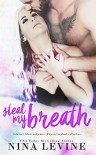 Steal My Breath (Elixir Book 1) - Nina Levine