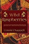 Wild Raspberries - Connie Chappell