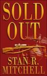 Sold Out - Stan R. Mitchell, Desiree  Kamerman, Danah Mitchell