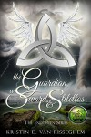 The Guardian, a Sword, & Stilettos (The Enlighten Series Book 1) - Kristin D. Van Risseghem