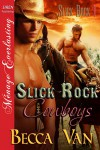 Slick Rock Cowboys - Becca Van