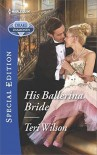 His Ballerina Bride - Teri Wilson