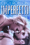 Imperfetti (Shattered Past Vol. 1) - Cecy Robson