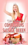 Confessions of the Sausage Queen - Ute Carbone