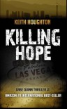 Killing Hope (Gabe Quinn Thriller #1) (Gabe Quinn Thrillers) - Keith Houghton