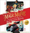 The Magic Misfits - Lissy Marlin, Neil Patrick Harris, Author