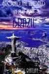 Brazil - Brandi Ratliff, Rebecca Ratliff