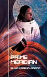 Prime Meridian - Silvia Moreno-Garcia