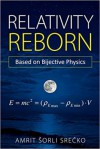Relativity Reborn - Amrit Srecko
