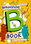 The Berenstains' B Book (Bright & Early Books(R)) - Stan Berenstain, Jan Berenstain