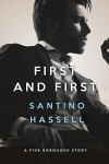 First and First (Five Boroughs Book 3) - Santino Hassell