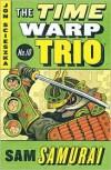Sam Samurai (The Time Warp Trio Series #10) - Jon Scieszka,  Adam McCauley (Illustrator)