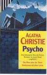 Psycho. Das Böse Unter Der Sonne / Rendezvous Mit Einer Leiche - Agatha Christie