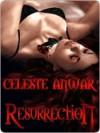 Resurrection - Celeste Anwar