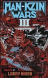 Man Kzin Wars III - Larry Niven