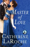 Master of Love - Catherine LaRoche