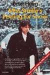 Miss Smilla's Feeling For Snow - Peter Høeg, Tiina Nunnally