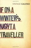 If on a Winter's Night a Traveller - Italo Calvino